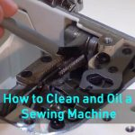 How to Clean and Oil a Sewing Machine